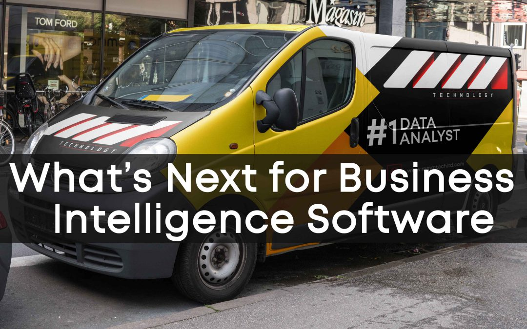 What's Next for Business Intelligence Software? 2019 Predictions